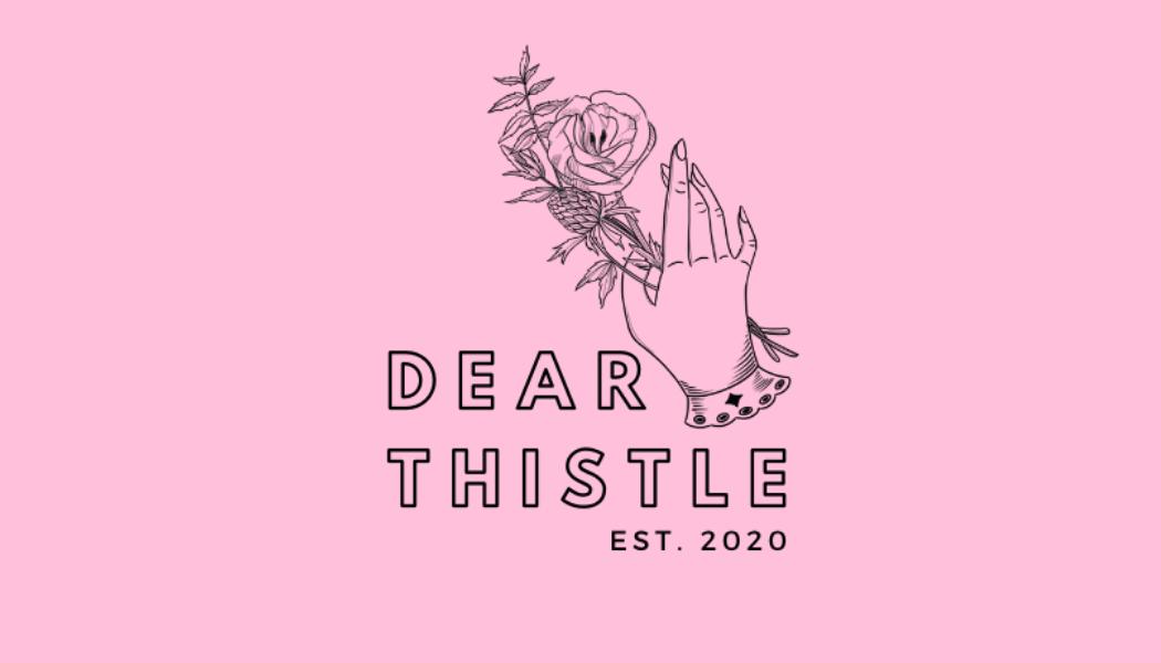 Dear Thistle